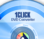 1CLICK DVD Converter 3.1.3.5 + Crack [Latest]