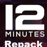 12 Minutes Download Game PC [ RePack ]