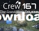 Crew 167 The Grand Block Odyssey Cracked [Repack]