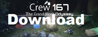 Crew 167 The Grand Block Odyssey cracked