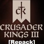 Crusader Kings 3 Download Free [ RePack ]