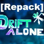 Drift Alone Cracked Game Full [ RePack ]