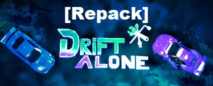 Drift Alone cracked