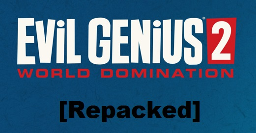 Evil Genius 2 World Domination cracked