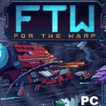 For The Warp Cracked Free [ RePack ]