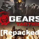 Gears Tactics Cracked PC Game [ RePack ]