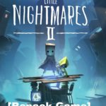 Little Nightmares 2 Cracked PC Game [ ALL DLC ]
