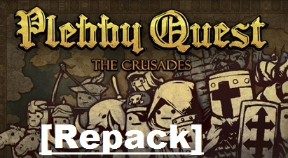 Plebby Quest The Crusades cracked