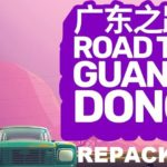 Road to Guangdong Cracked PC [ RePack ]