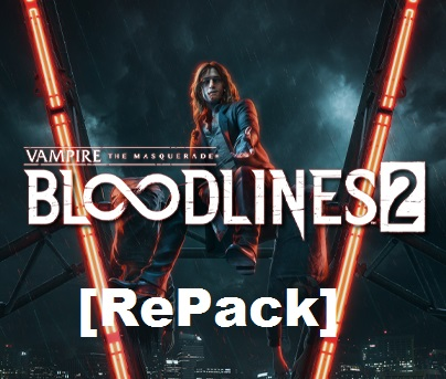 Vampire The Masquerade - Bloodlines 2 cracked