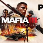 Mafia 3: Definitive Edition Cracked PC [ RePack ]
