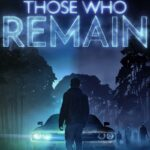 Those Who Remain Cracked Download [RePack]