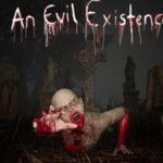 An Evil Existence Cracked PC [RePack]
