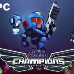 Galaxy Champions TV Download Free PC RePack