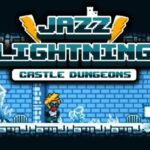 Jazz Lightning : Castle Dungeons Cracked PC [RePack]