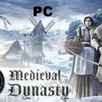 Medieval Dynasty Cracked PC [RePack]