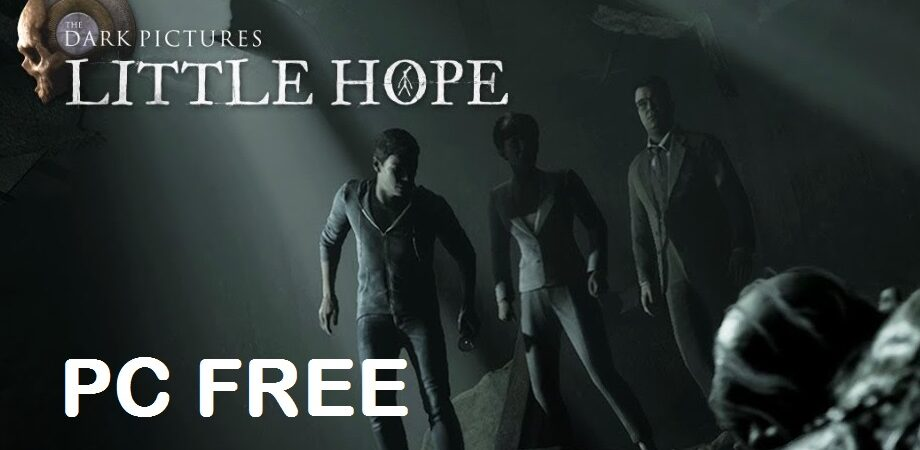 The Dark Pictures Anthology Little Hope download free