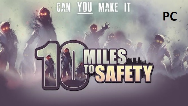 10-Miles-To-Safety-Free-cracked