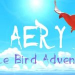 Aery – Little Bird Adventure Cracked PC [RePack]