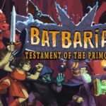 Batbarian: Testament of the Primordials Cracked PC [RePack]