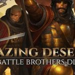Battle Brothers Blazing Deserts Cracked PC [RePack]