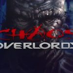 Chaos Overlords v2.1.0.17 Cracked PC [RePack]