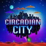 Circadian City Cracked PC [RePack]