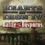 Hearts of Iron IV: Battle for the Bosporus Cracked PC [RePack]
