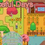 Peaceful Days Cracked PC [RePack]
