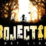 Projection: First Light Cracked PC [RePack]