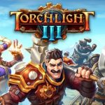Torchlight III Cracked PC [RePack]