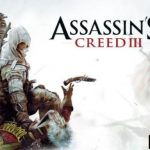 Assassin's Creed III Cracked PC [v1.06 + ALL DLC]