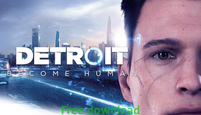 Detroit Become Human cracked