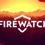 Firewatch Cracked PC + [Update 1 and 2 CODEX]