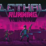 Lethal Running Cracked PC [RePack]