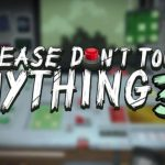 Please Dont Touch Anything 3D v21.01.2017 Cracked PC [RePack]