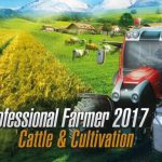 Professional Farmer 2017 – Cattle & Cultivation Cracked PC [RePack]