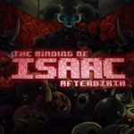 The Binding of Isaac: Afterbirth+ (Update 22) Cracked PC [RePack]