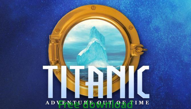 Titanic Adventure Out of Time cracked