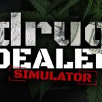 Drug Dealer Simulator Harty Pard Cracked PC [CODEX]