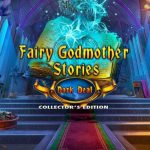 Fairy Godmother Stories Dark Deal Collectors Edition Cracked PC [RePack]