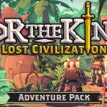 For The King Lost Civilization Cracked PC [RePack]