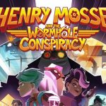 Henry Mosse and the Wormhole Conspiracy Cracked PC [RePack]