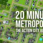 20 Minute Metropolis – The Action City Builder Cracked PC [RePack]