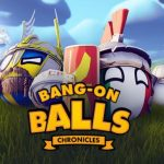 Bang-On Balls: Chronicles Cracked PC [RePack]