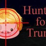 Hunting For Trump Cracked PC [RePack]