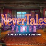 Nevertales Faryon Collectors Edition Cracked PC [RePack]