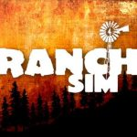 Ranch Simulator – The Realistic Multiplayer Agriculture Management Sandbox; Farm, Harvest, Hunt & Build Cracked PC [RePack]