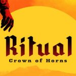 Ritual Crown Of Horns Daily Dare Cracked PC [RePack]
