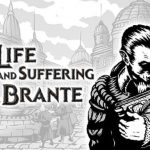 The Life and Suffering of Sir Brante Cracked PC [RePack]
